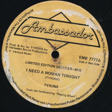 Tyrone_i_need_a_woman_tonight